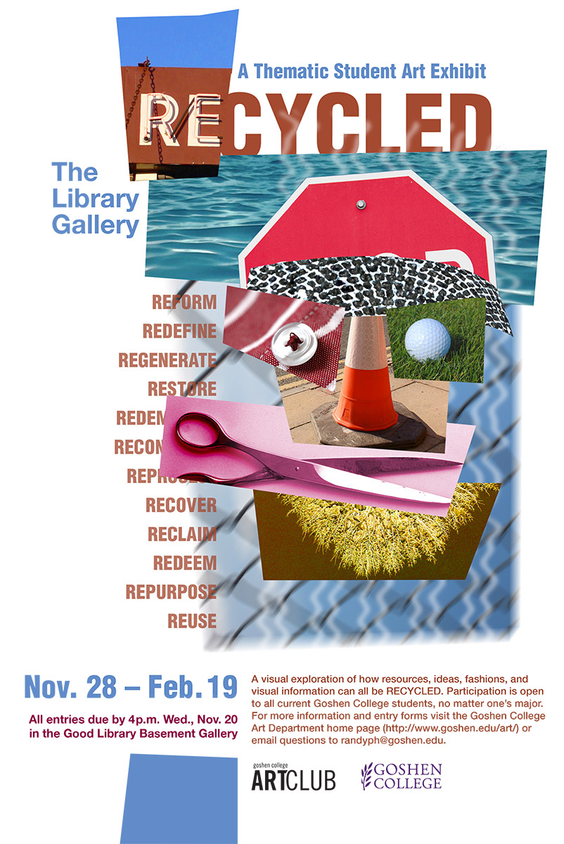 Poster for Recycled: a Thematic Student Art Exhibit