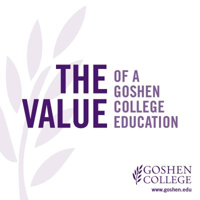 The value of a Goshen College education