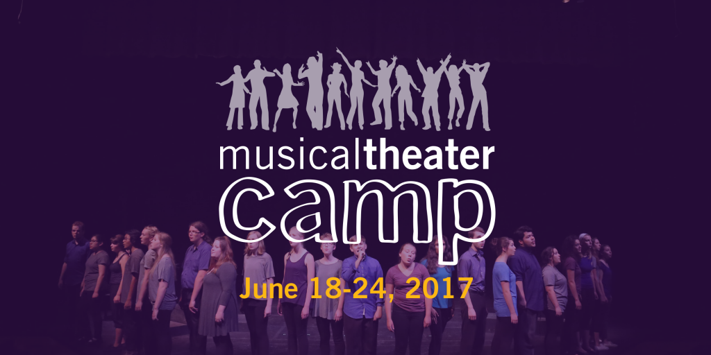Music Theater Camp, June 18-24, 2017