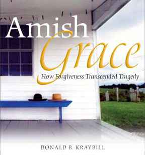 Leading experts on the Amish, including Goshen College's Steve Nolt, explain surprising forgiveness of Nickel Mines schoolhouse killer in new book