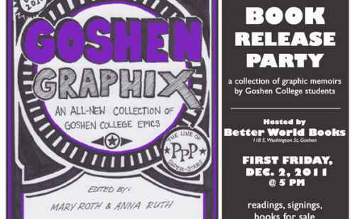 Goshen College English Department, Better World Books present 'Goshen Graphix'