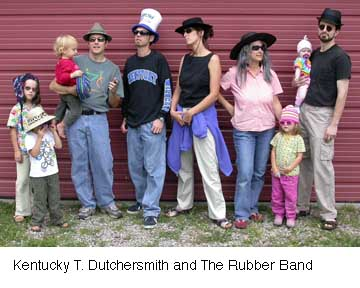Kentucky T. Dutchersmith and The  Rubber Band offer fun for whole family in  Jan. 28 concert