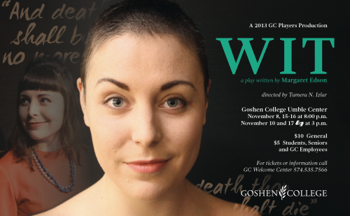 "Goshen College's performance of ""Wit"" explores poetry, hope and death"