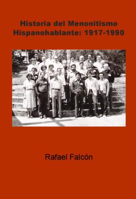 Historia del Menonitismo front cover