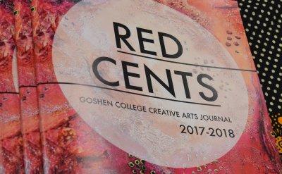 Red Cents Goshen College Creative Arts Journal 2017-2018