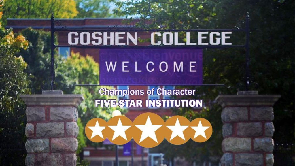 Goshen college poster. Champions of character five-star institution