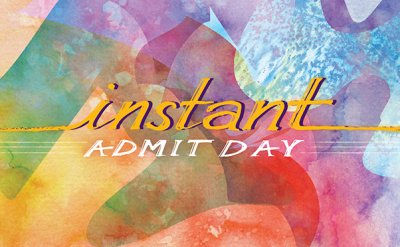 Instant Admit Day Poster